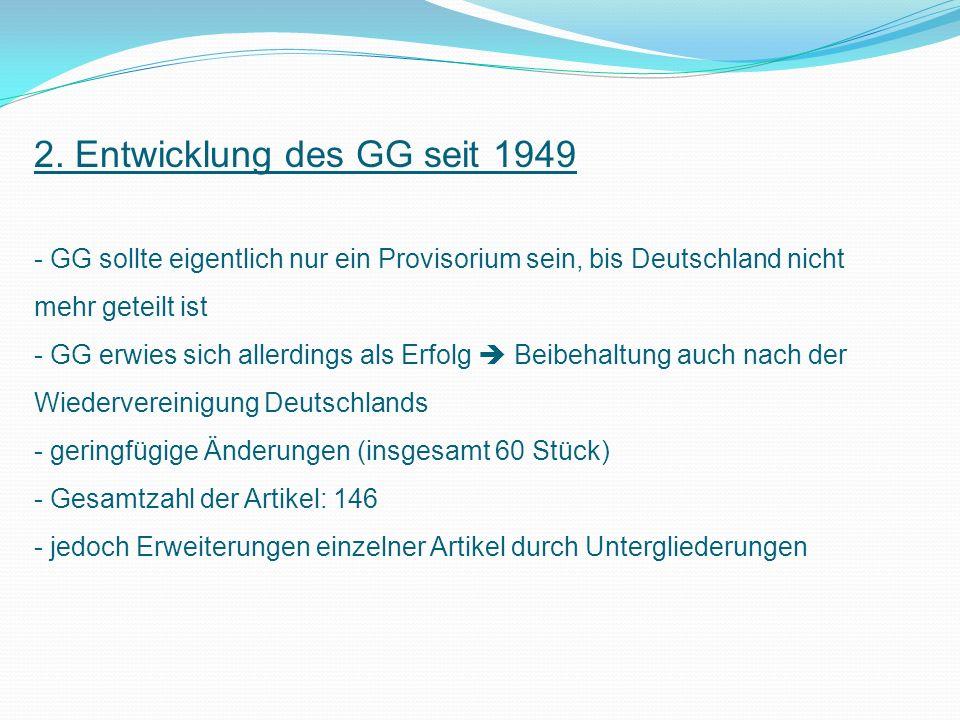 2. Entwicklung des GG seit 1949