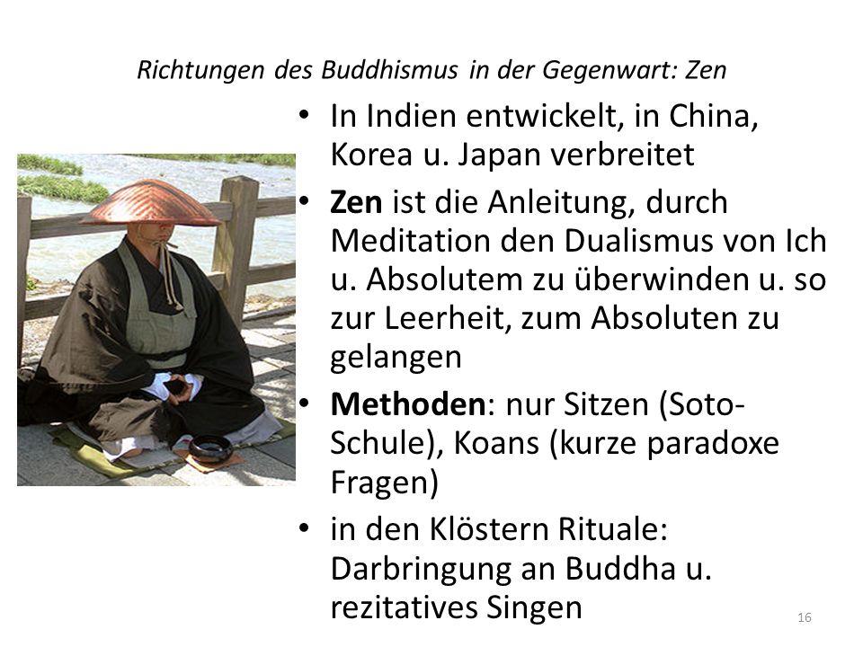 Richtungen des Buddhismus in der Gegenwart: Zen