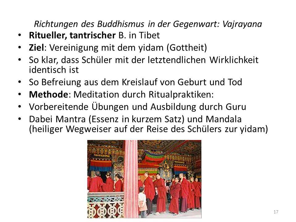Richtungen des Buddhismus in der Gegenwart: Vajrayana