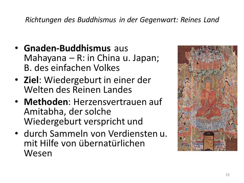 Richtungen des Buddhismus in der Gegenwart: Reines Land