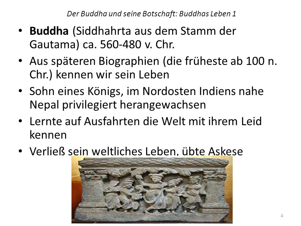 Der Buddha und seine Botschaft: Buddhas Leben 1