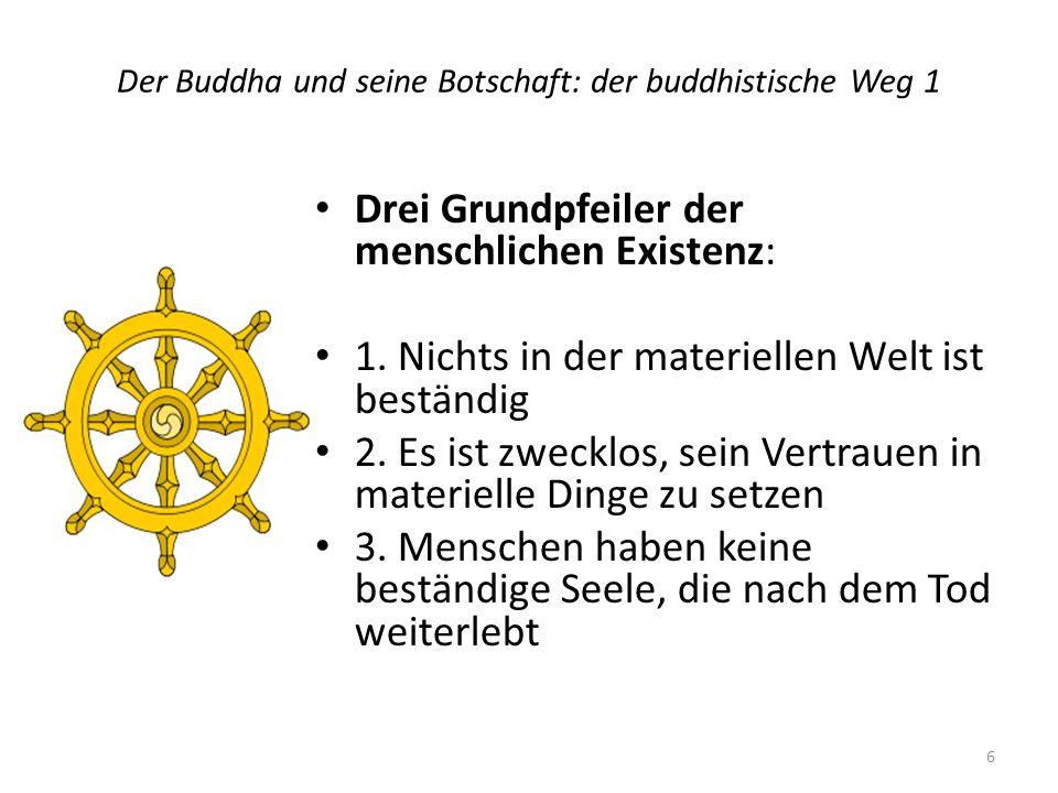 Der Buddha und seine Botschaft: der buddhistische Weg 1
