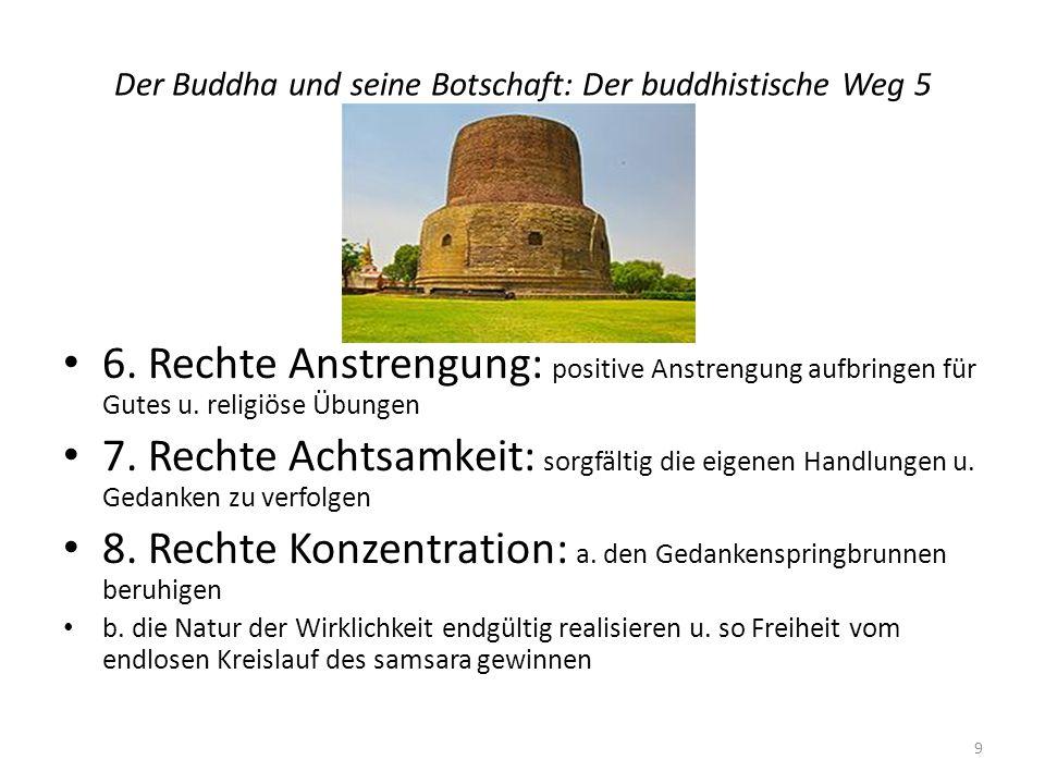 Der Buddha und seine Botschaft: Der buddhistische Weg 5