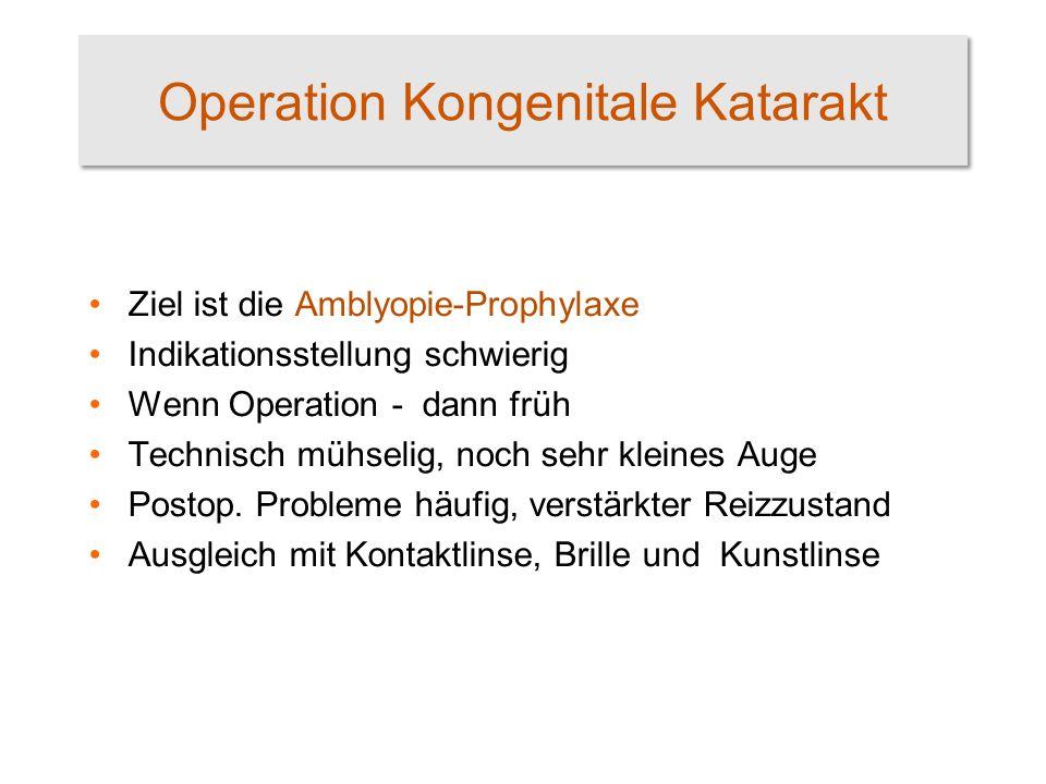 Operation Kongenitale Katarakt