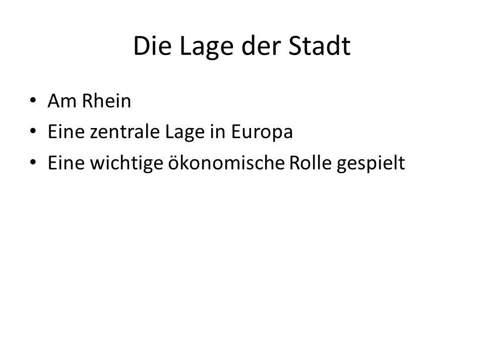 Die Lage der Stadt Am Rhein Eine zentrale Lage in Europa