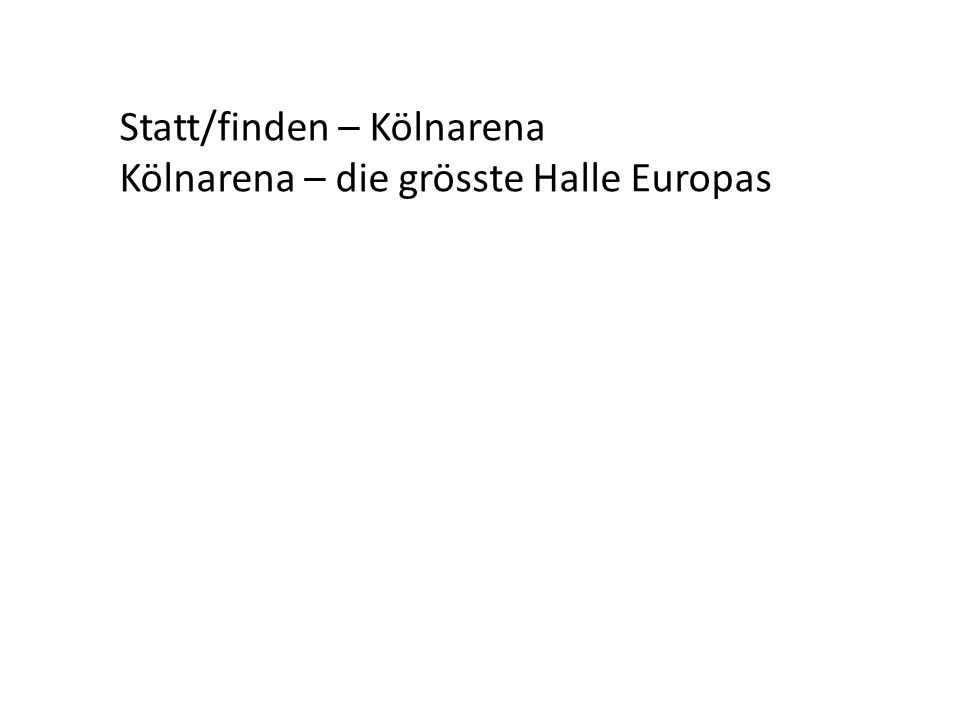 Statt/finden – Kölnarena