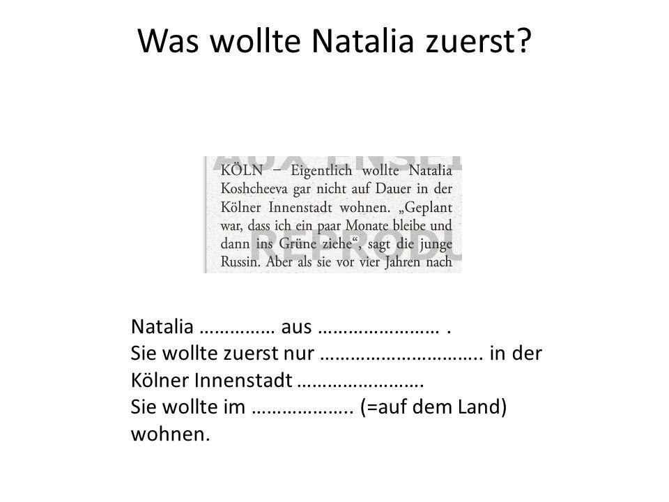 Was wollte Natalia zuerst