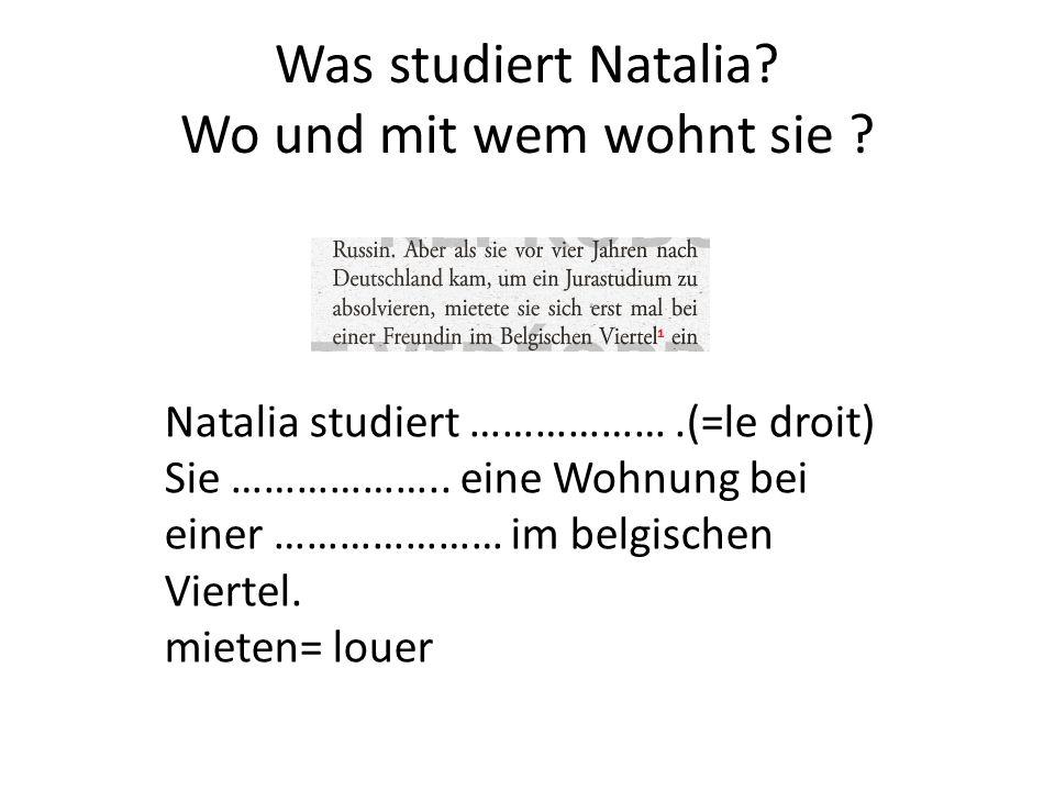 Was studiert Natalia Wo und mit wem wohnt sie
