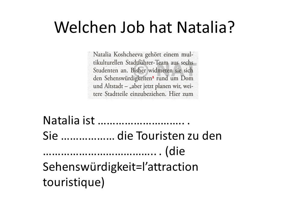 Welchen Job hat Natalia