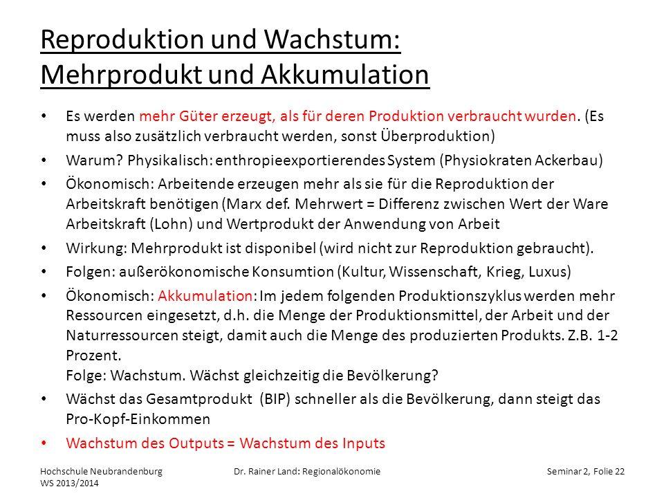 Reproduktion und Wachstum: Mehrprodukt und Akkumulation
