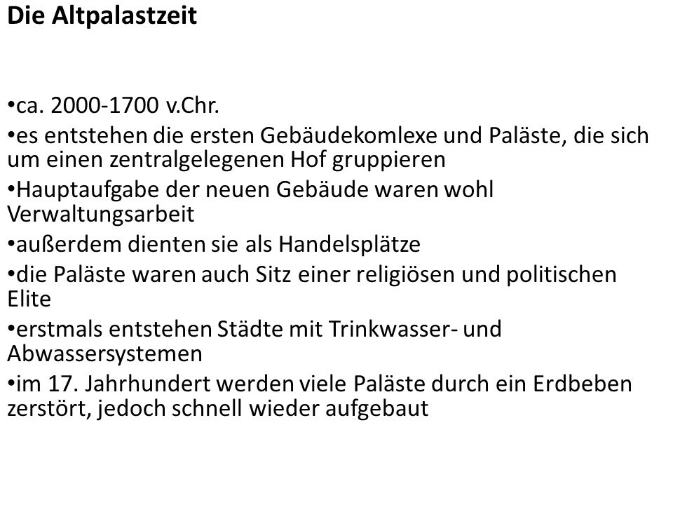 Die Altpalastzeit ca. 2000-1700 v.Chr.