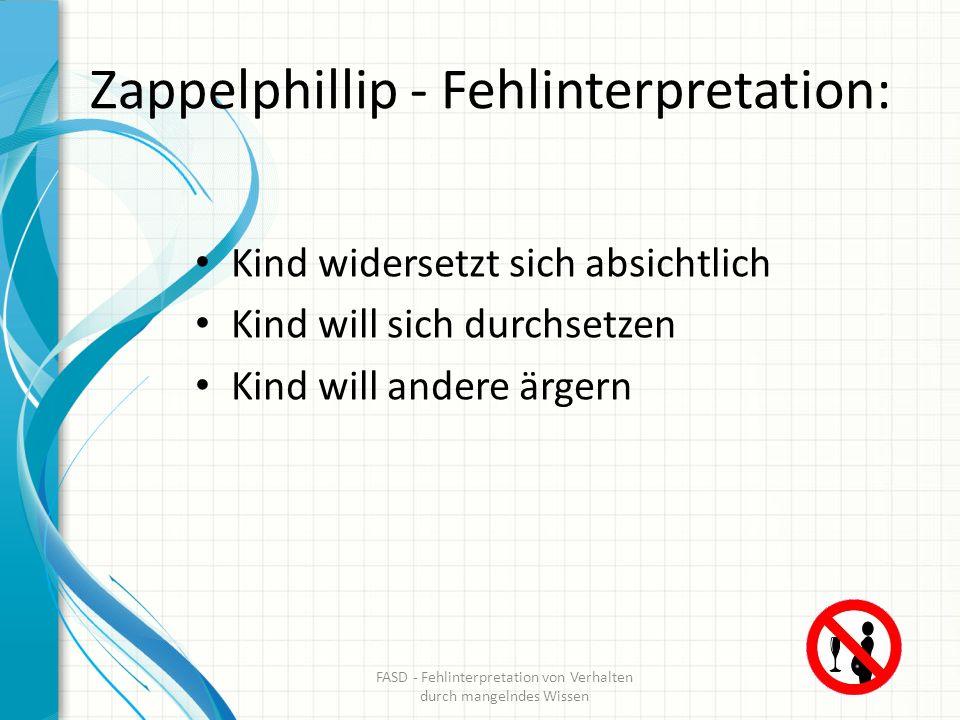 Zappelphillip - Fehlinterpretation: