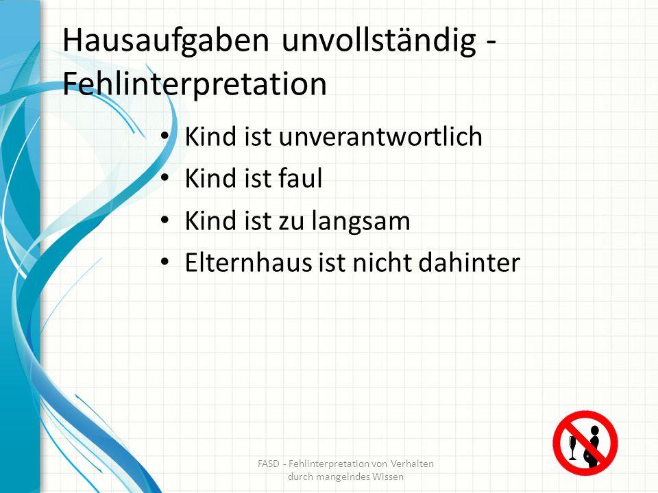 Hausaufgaben unvollständig - Fehlinterpretation