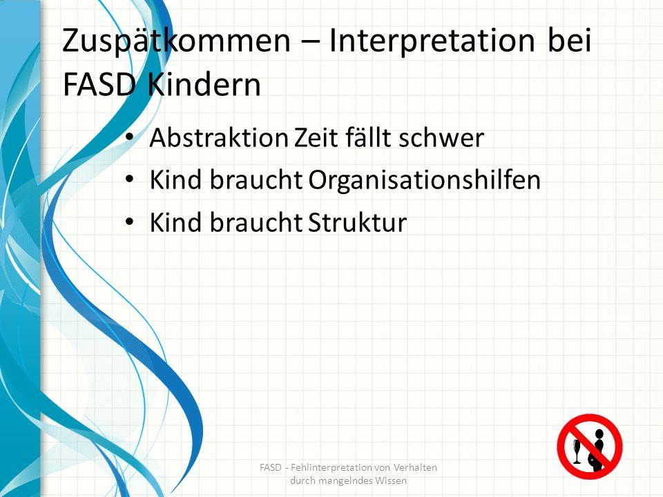 Zuspätkommen – Interpretation bei FASD Kindern