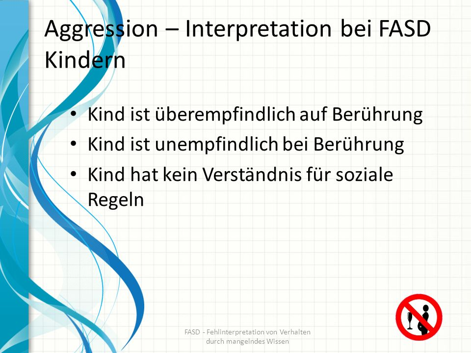 Aggression – Interpretation bei FASD Kindern