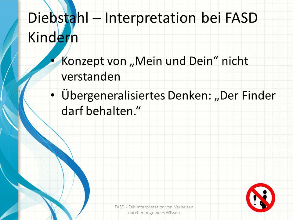 Diebstahl – Interpretation bei FASD Kindern
