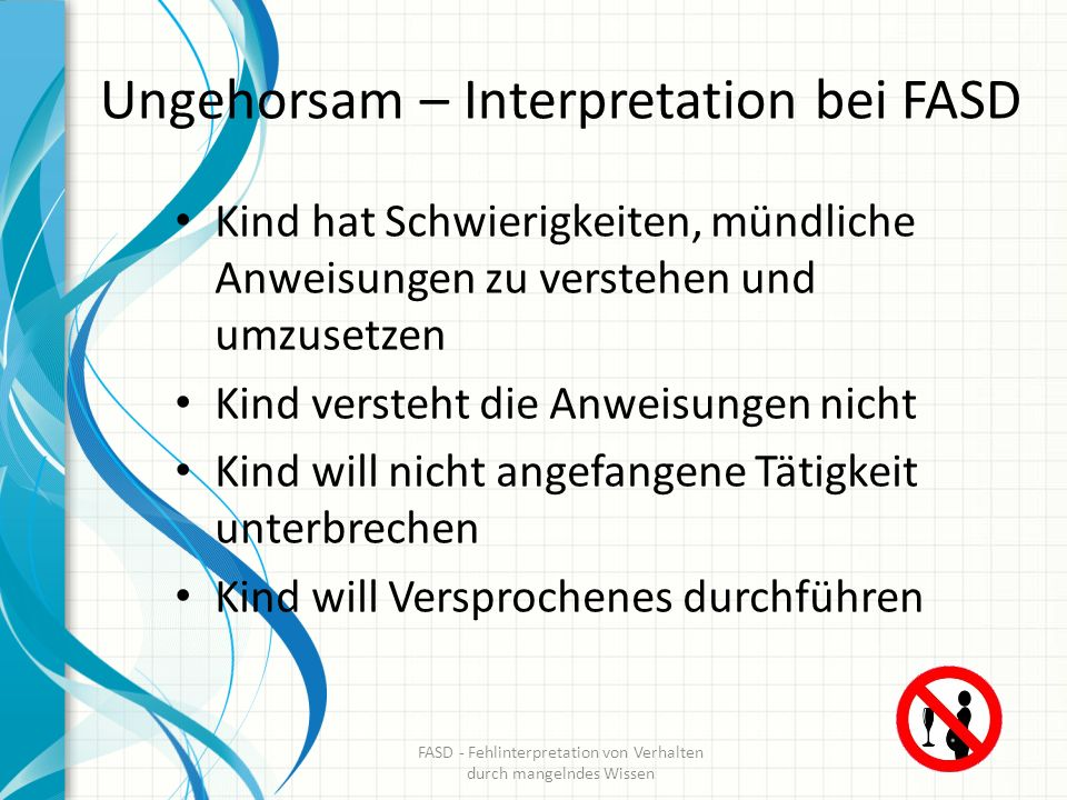 Ungehorsam – Interpretation bei FASD
