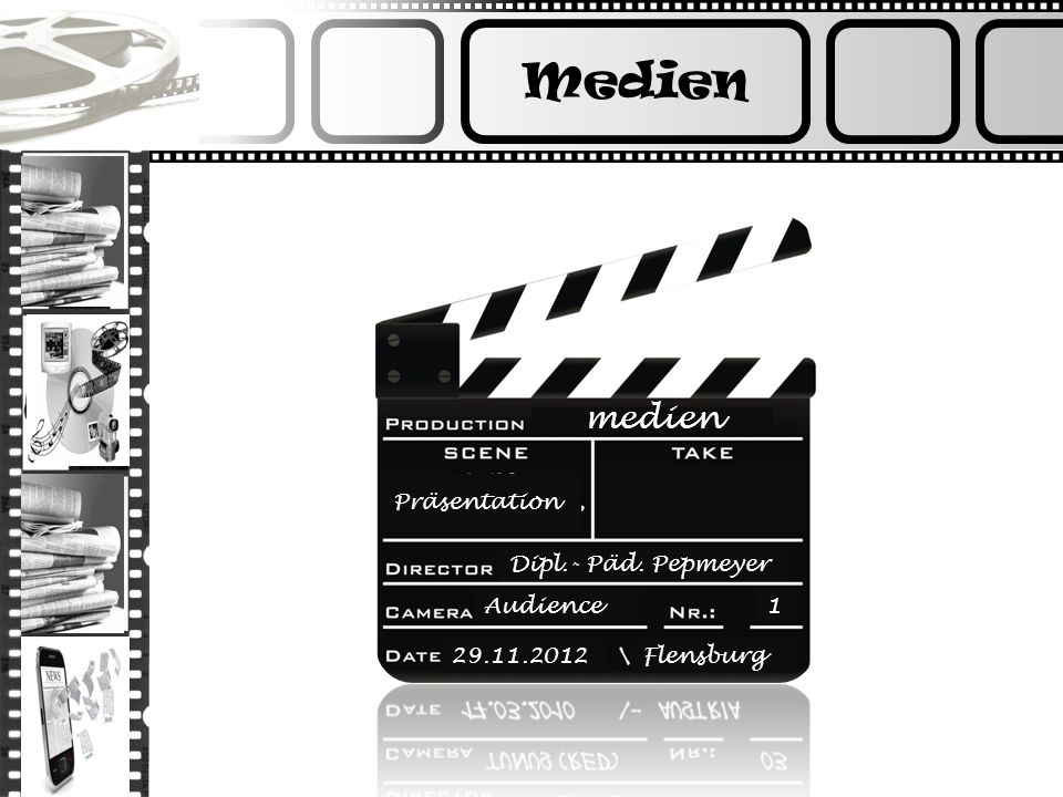Medien medien Präsentation Dipl.- Päd. Pepmeyer Audience 1 29.11.2012