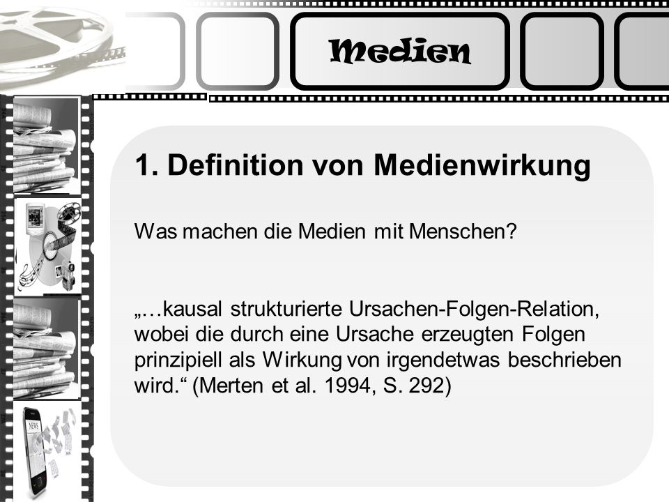 1. Definition von Medienwirkung