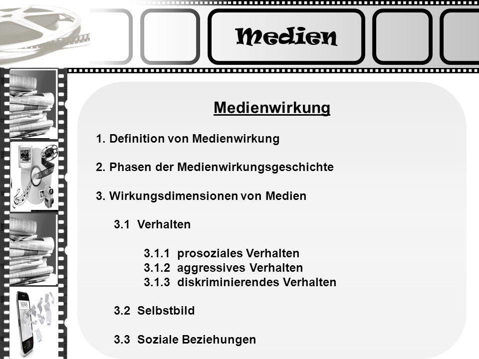 Medien Medienwirkung 1. Definition von Medienwirkung