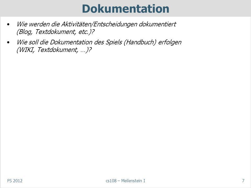 Dokumentation Wie werden die Aktivitäten/Entscheidungen dokumentiert (Blog, Textdokument, etc.)