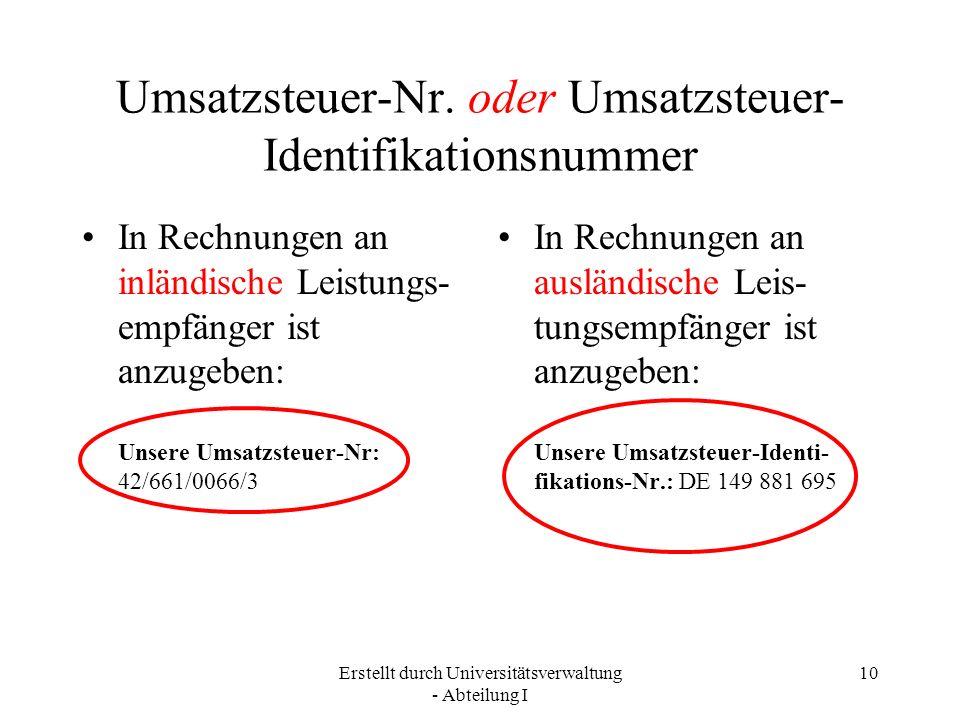 Umsatzsteuer-Nr. oder Umsatzsteuer-Identifikationsnummer