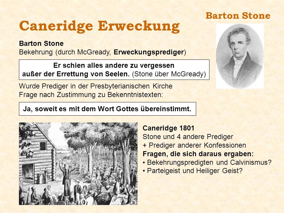 Caneridge Erweckung Barton Stone Barton Stone