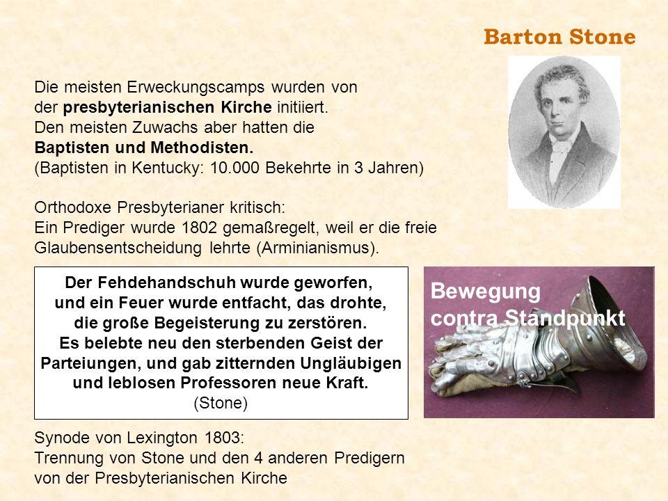 Barton Stone Bewegung contra Standpunkt