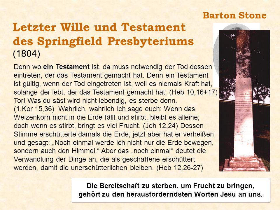 Letzter Wille und Testament des Springfield Presbyteriums