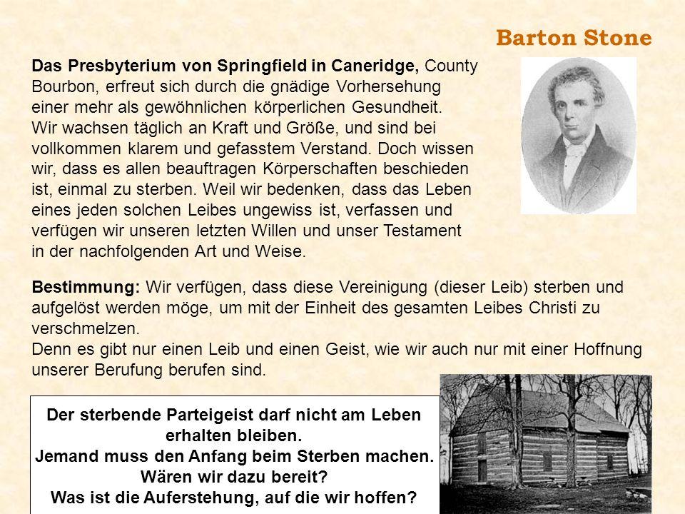 Barton Stone Das Presbyterium von Springfield in Caneridge, County