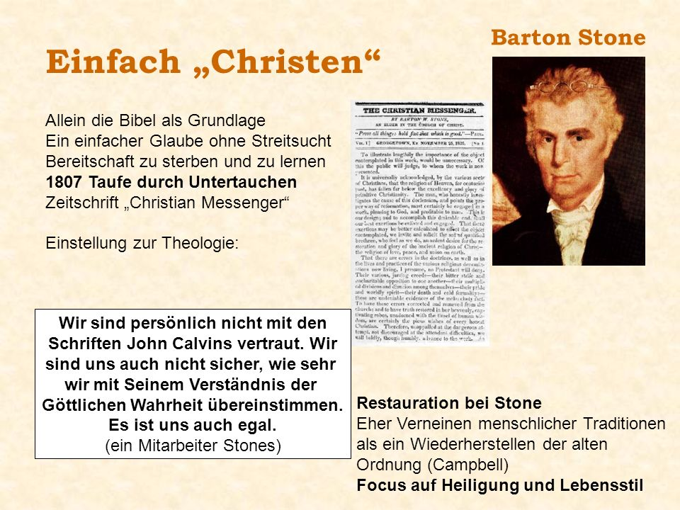 """Einfach """"Christen Barton Stone Allein die Bibel als Grundlage"""