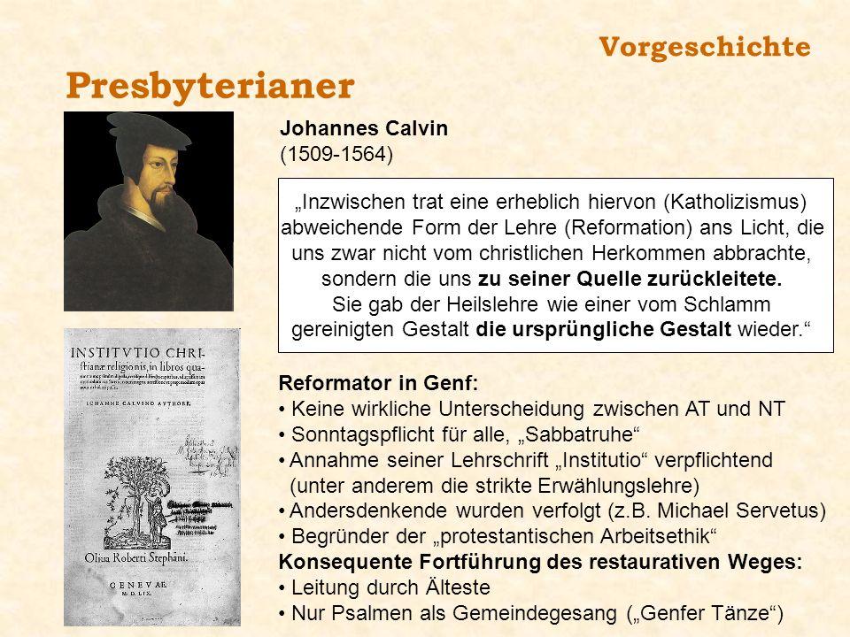 Presbyterianer Vorgeschichte Johannes Calvin (1509-1564)