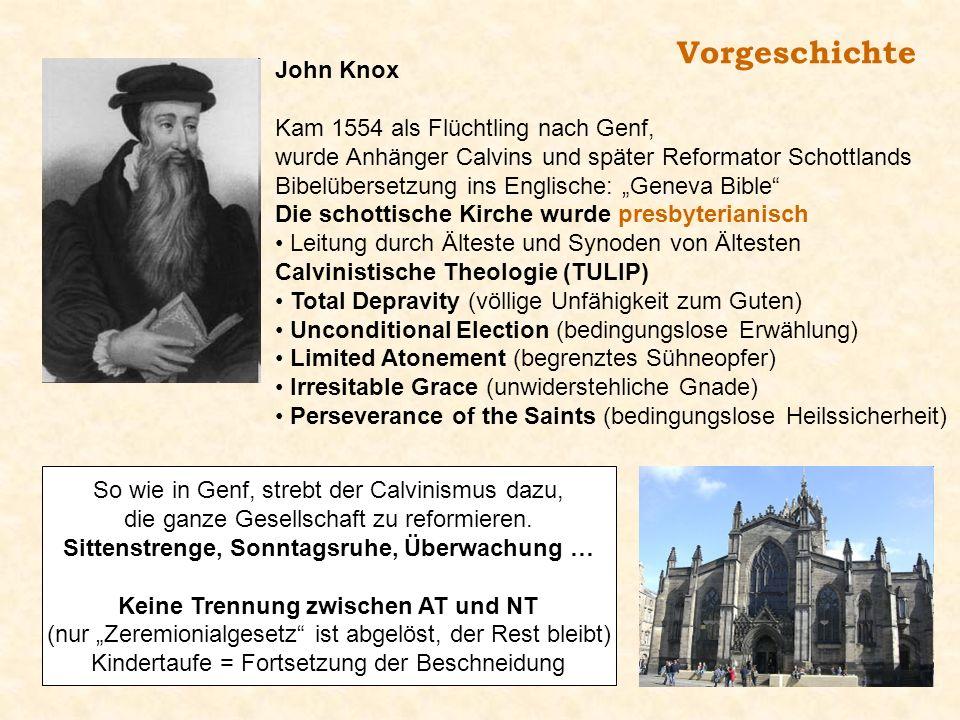 Vorgeschichte John Knox Kam 1554 als Flüchtling nach Genf,