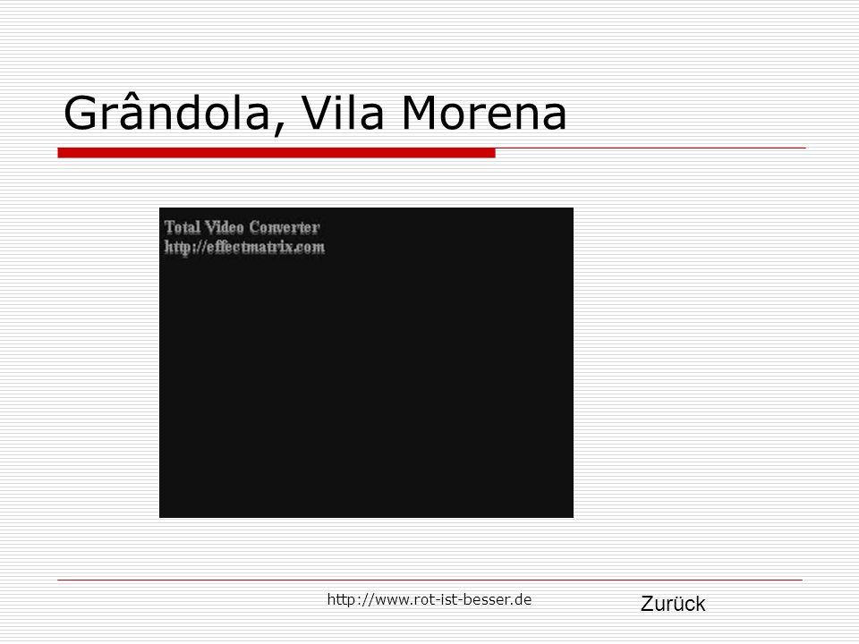 Grândola, Vila Morena http://www.rot-ist-besser.de Zurück