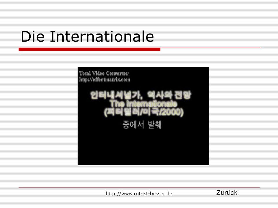 Die Internationale Zurück http://www.rot-ist-besser.de