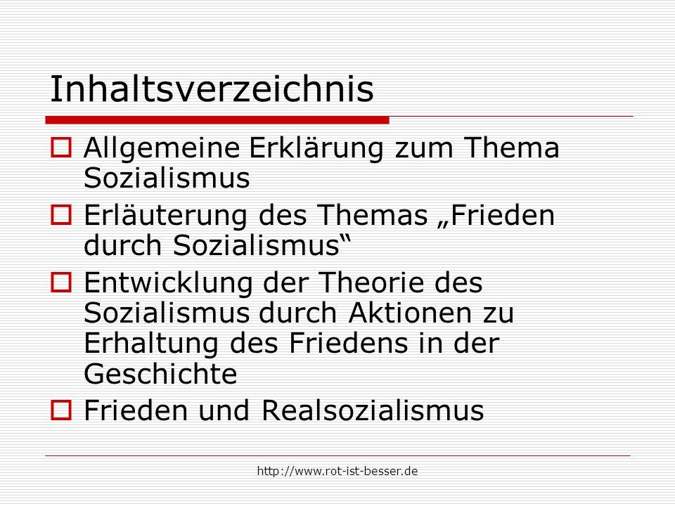 Inhaltsverzeichnis Allgemeine Erklärung zum Thema Sozialismus
