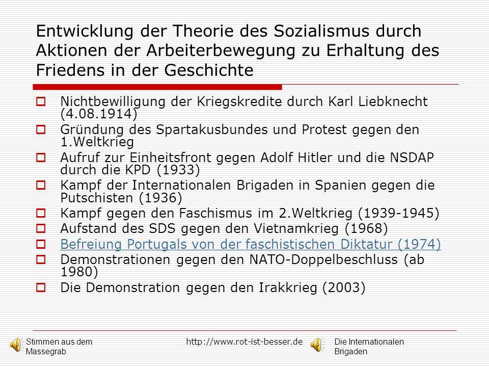 Entwicklung der Theorie des Sozialismus durch Aktionen der Arbeiterbewegung zu Erhaltung des Friedens in der Geschichte