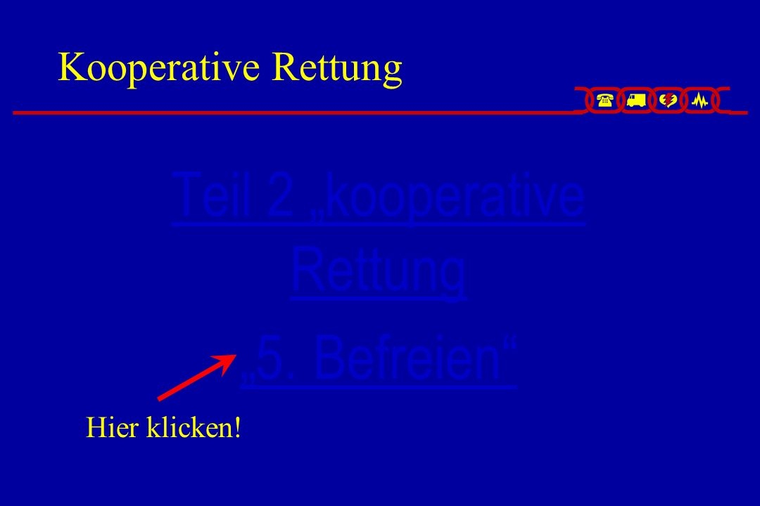 """Teil 2 """"kooperative Rettung"""
