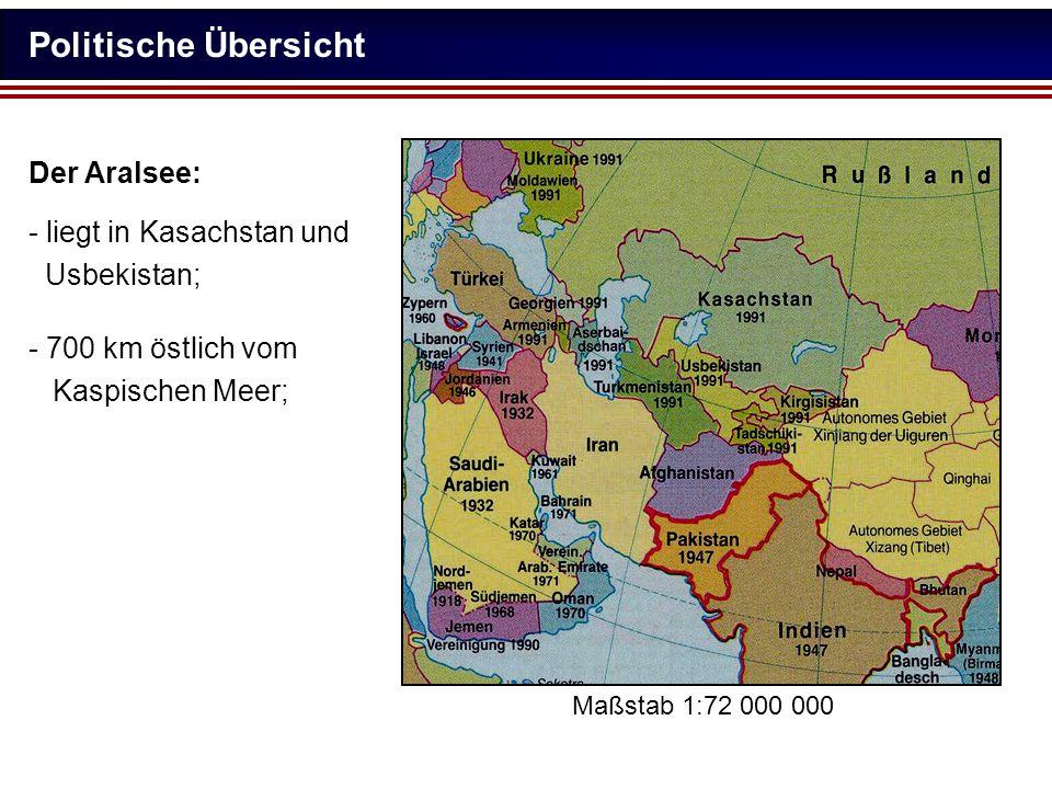 Politische Übersicht Der Aralsee: - liegt in Kasachstan und