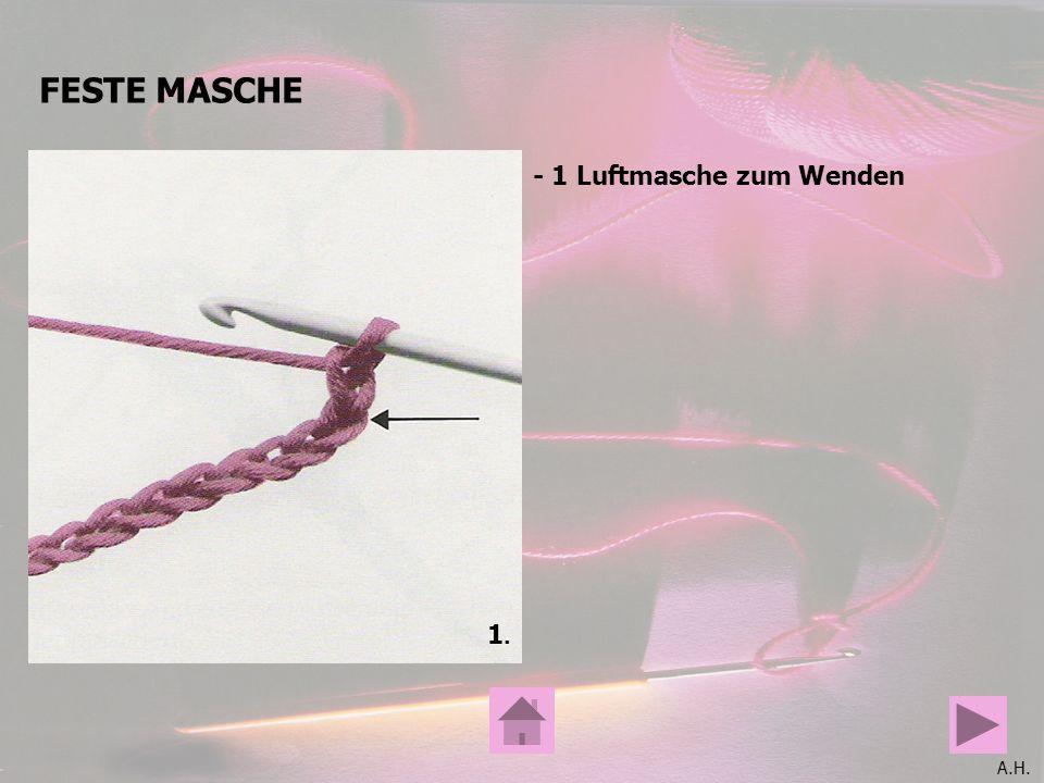 FESTE MASCHE - 1 Luftmasche zum Wenden 1.