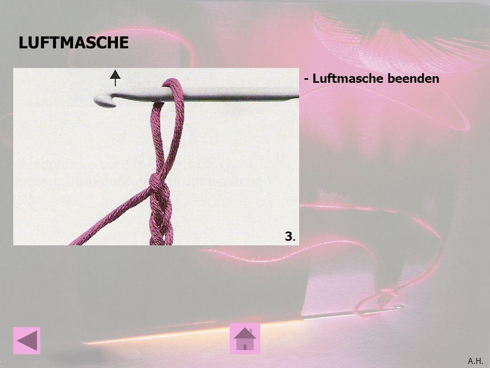 LUFTMASCHE - Luftmasche beenden 3.
