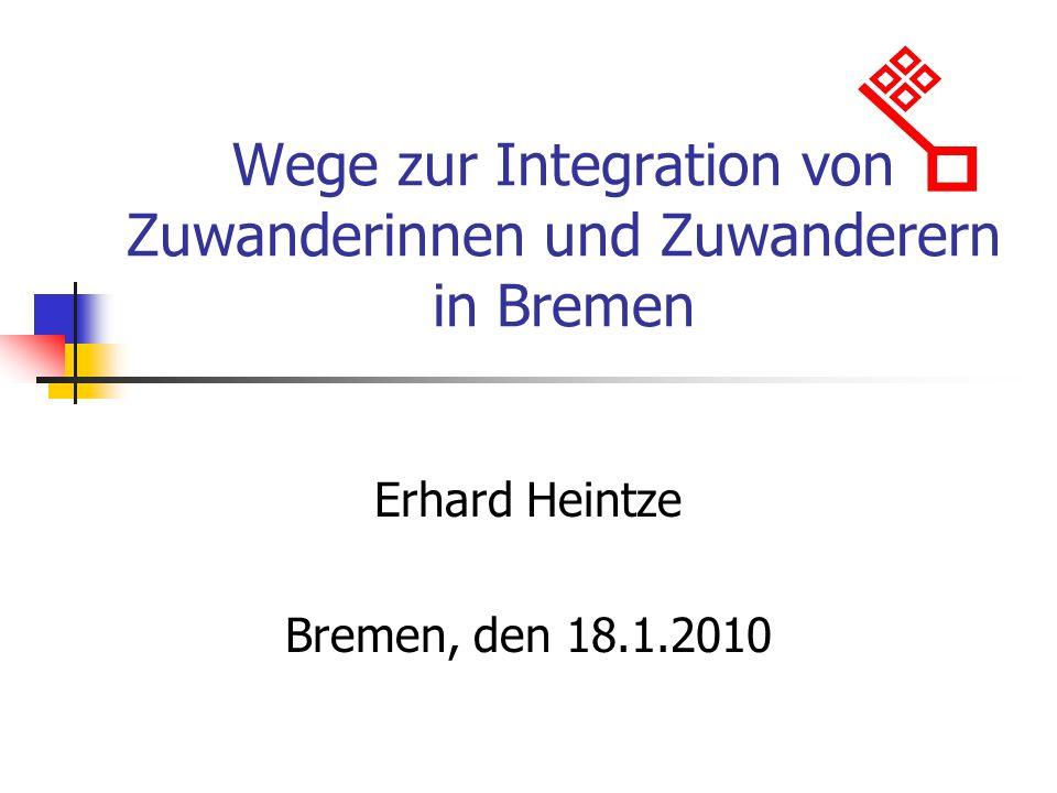 Wege zur Integration von Zuwanderinnen und Zuwanderern in Bremen