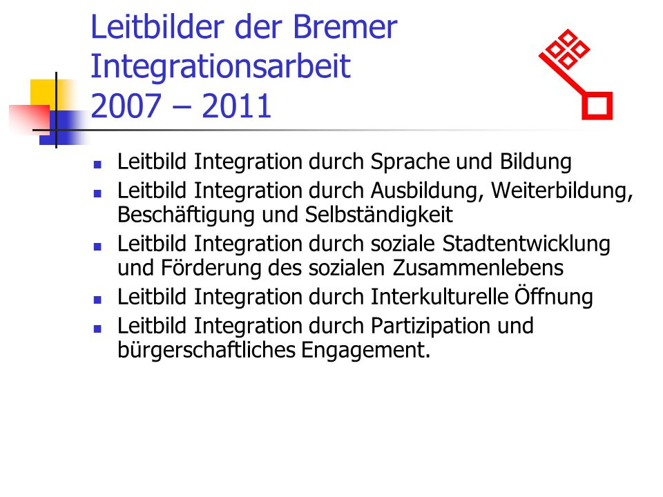 Leitbilder der Bremer Integrationsarbeit 2007 – 2011