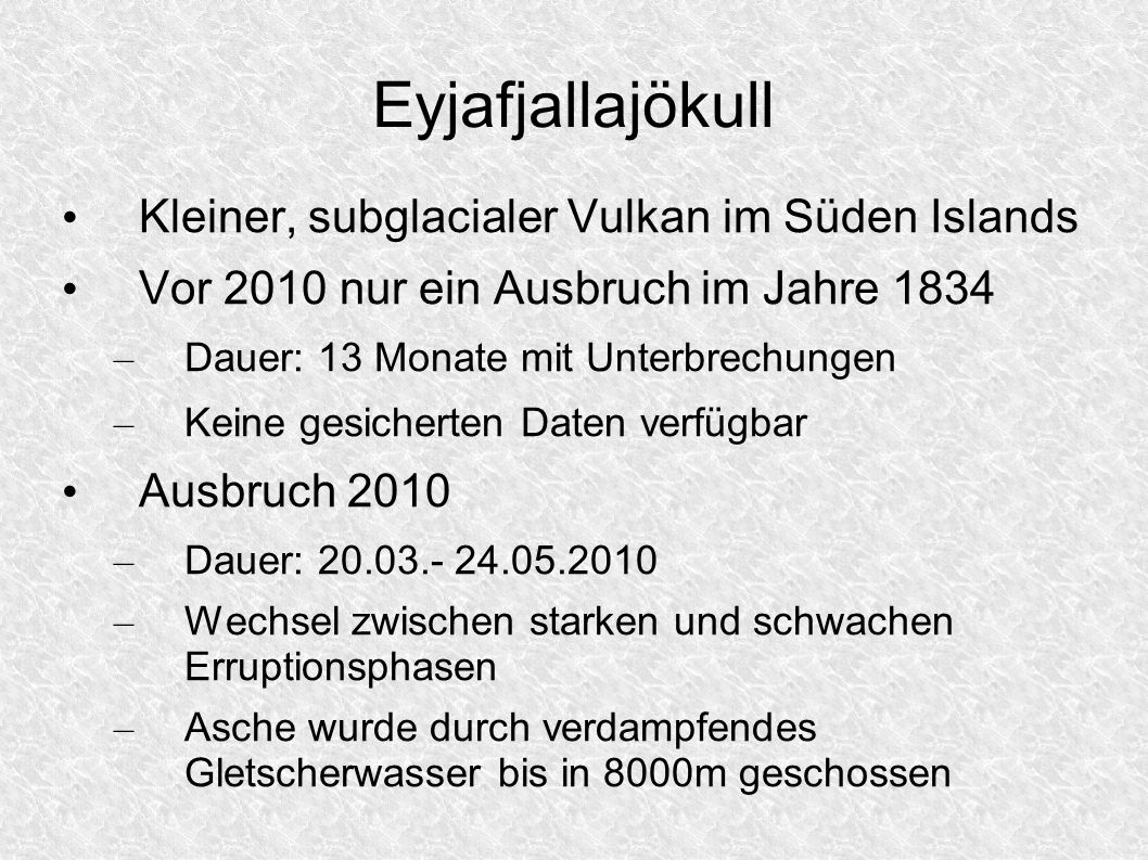 Eyjafjallajökull Kleiner, subglacialer Vulkan im Süden Islands