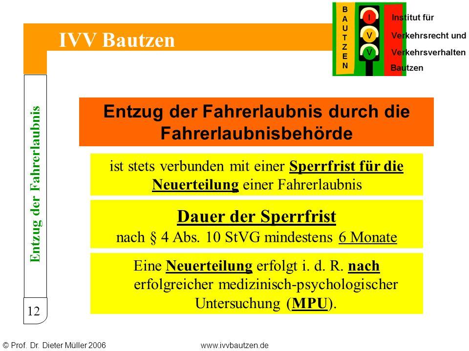 IVV Bautzen Entzug der Fahrerlaubnis durch die Fahrerlaubnisbehörde