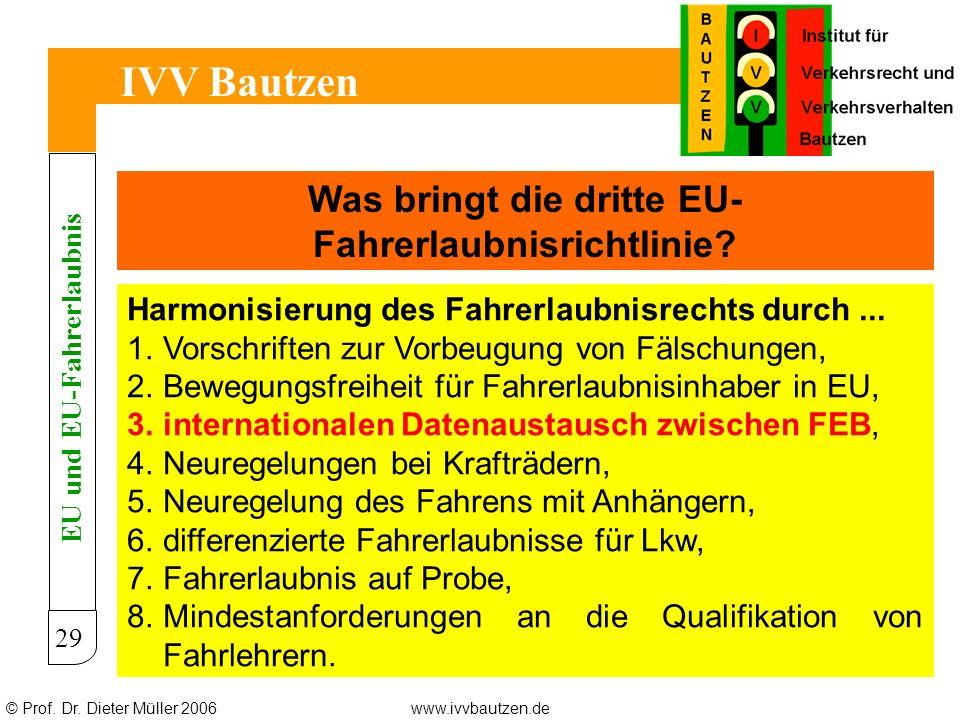 IVV Bautzen Was bringt die dritte EU-Fahrerlaubnisrichtlinie