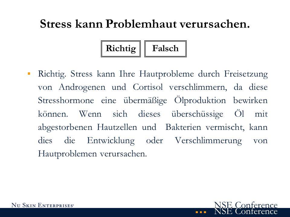 Stress kann Problemhaut verursachen.