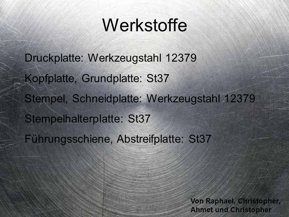 Werkstoffe Druckplatte: Werkzeugstahl 12379