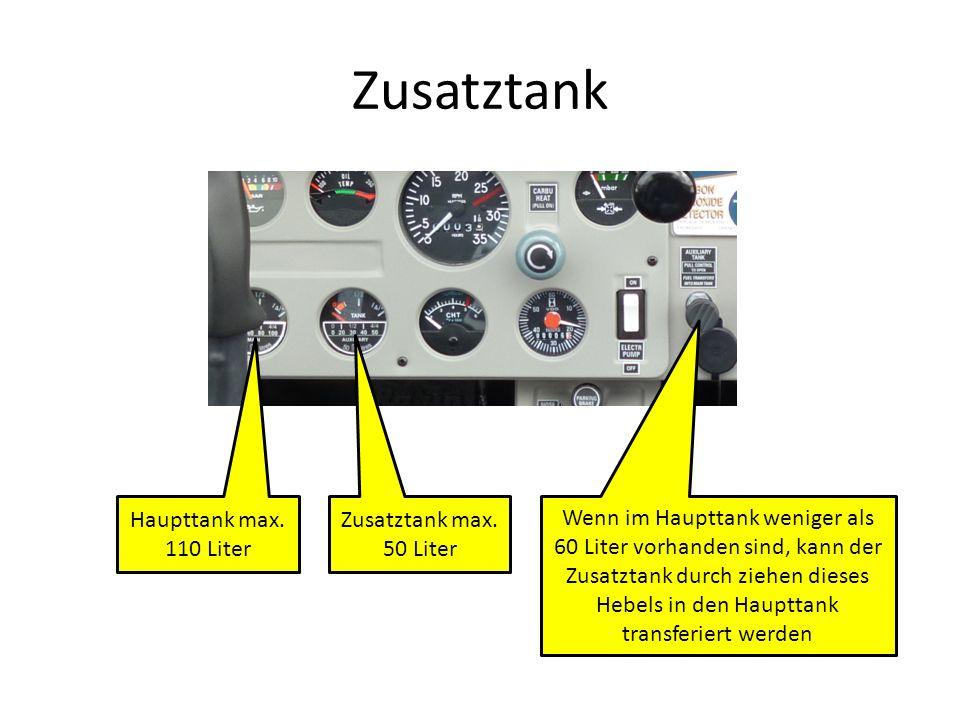 Zusatztank Haupttank max. 110 Liter Zusatztank max. 50 Liter