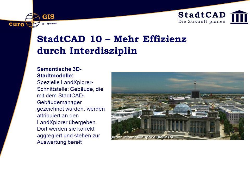 StadtCAD 10 – Mehr Effizienz durch Interdisziplin